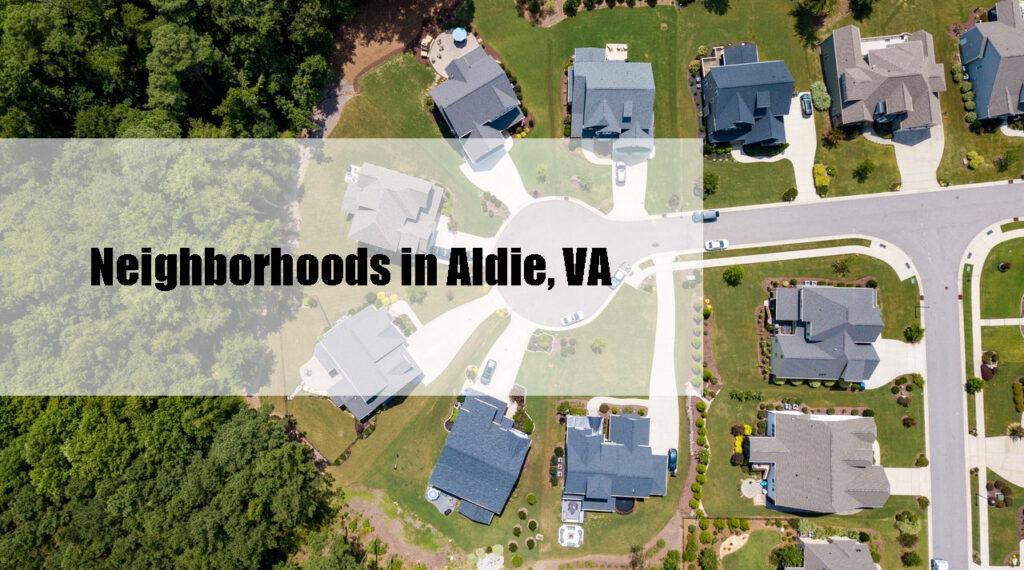 Neighborhoods in Aldie, VA