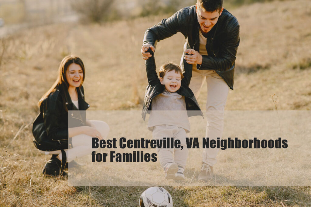 Centreville, VA Neighborhoods
